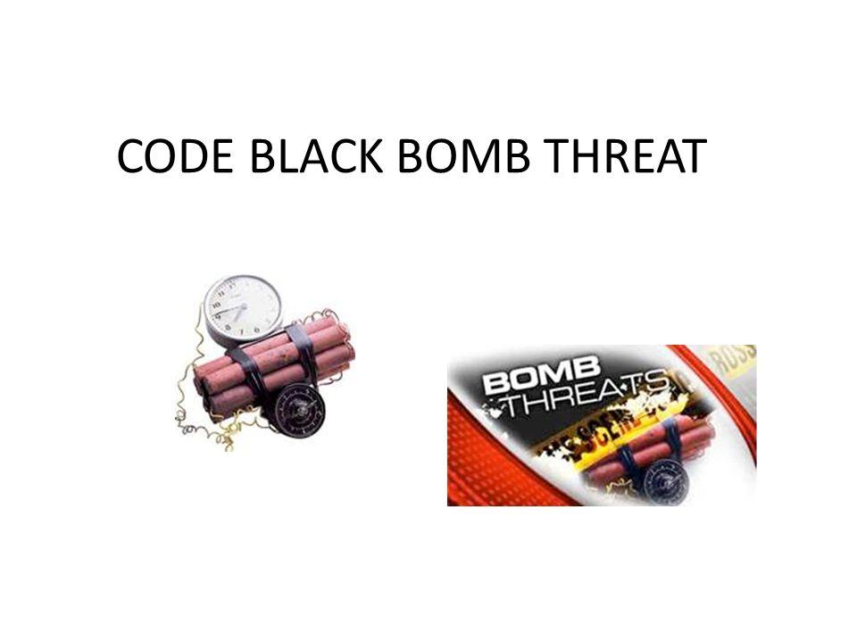 Code Black Bomb Threat Ppt Download