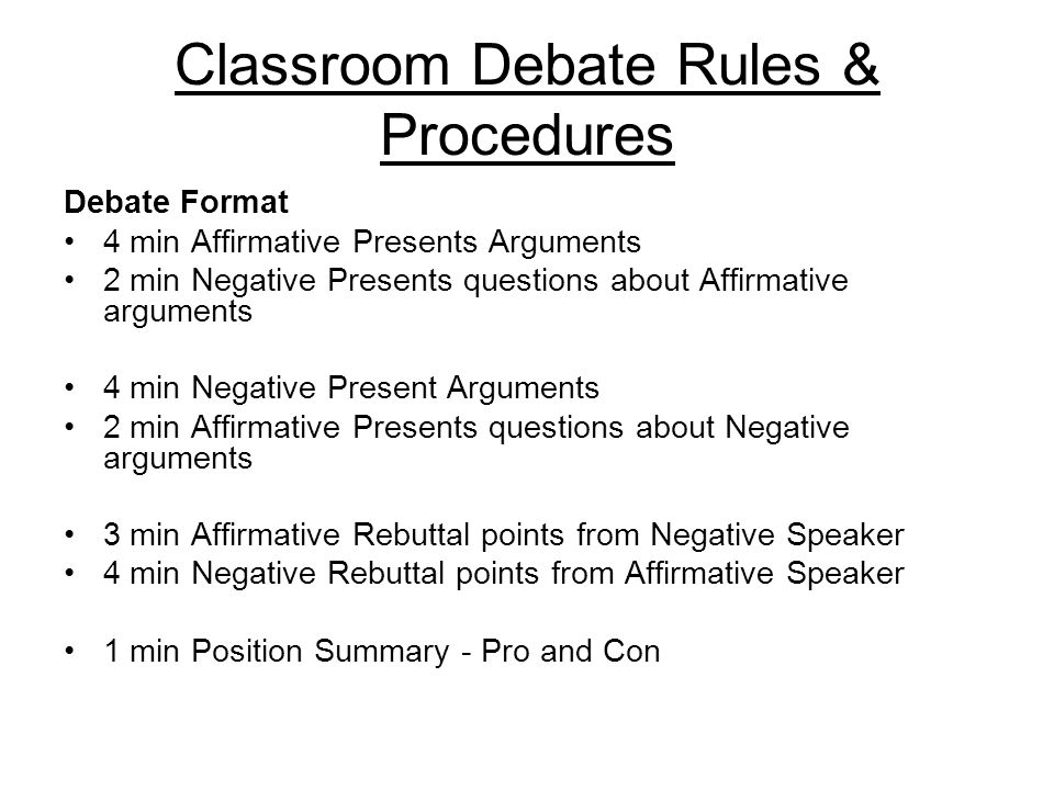 format for debate Short description: special in this format is the prep time, where the teams can use  8 minutes, that they  the debate is started by the 1st affirmation (aff) speaker.