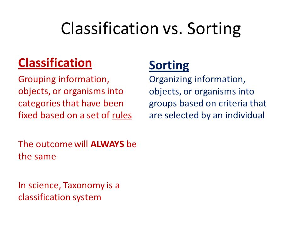 Classification vs. Sorting
