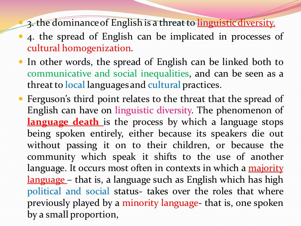 english language and cultural homogenization Between cultural homogenization and cultural het -  he defines civilization as consisting of language, his -  theories concerning processes of cultural .