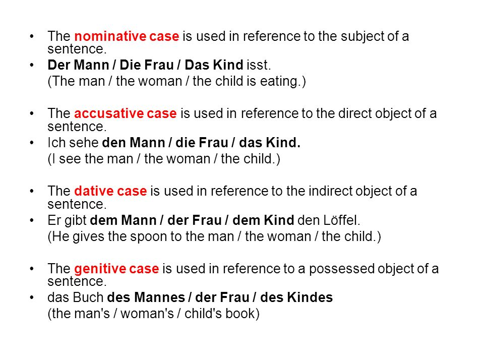The nominative case is used in reference to the subject of a sentence.