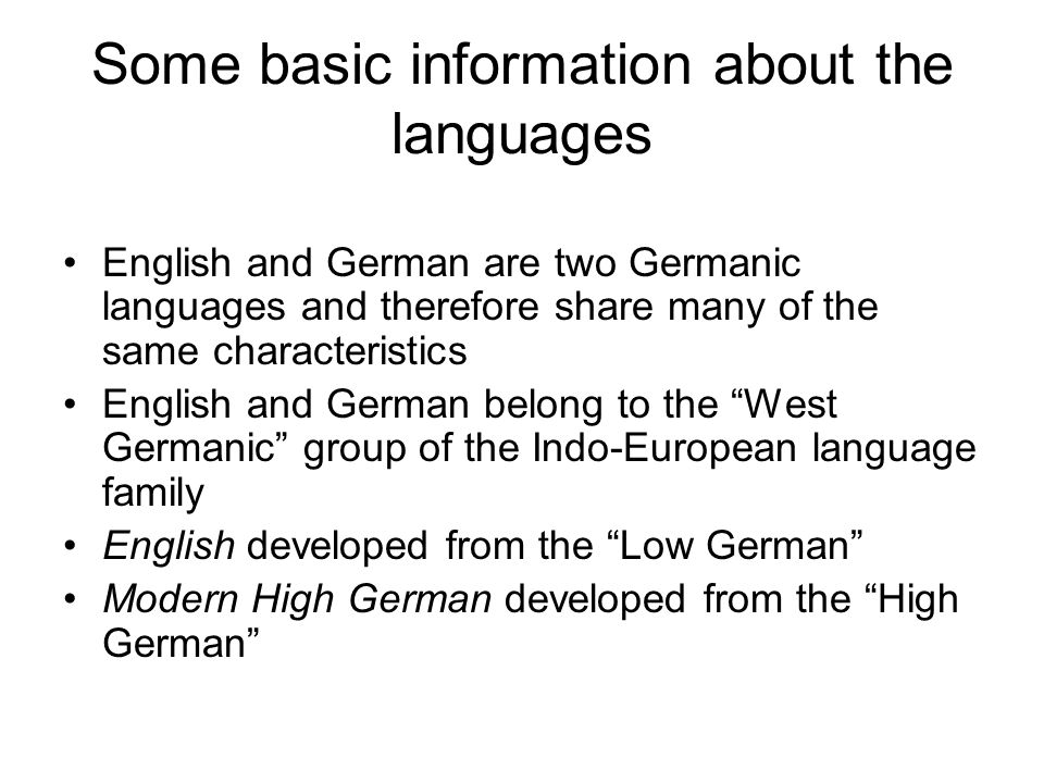 Some basic information about the languages