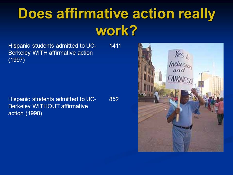 affirmative action does it work today Affirmative action is a policy in which an individual's color, race, sex, religion or national origin are taken into account to increase opportunities provided to an underrepresented part of society.