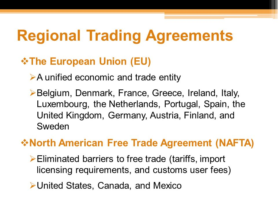 Managing in a global environment ppt video online download regional trading agreements platinumwayz