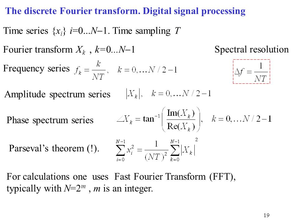 digital signal processing and fourier transform Fourier transforms (ft) take a signal and express it in terms of the  various  dimension of real life signal in digital signal processing.