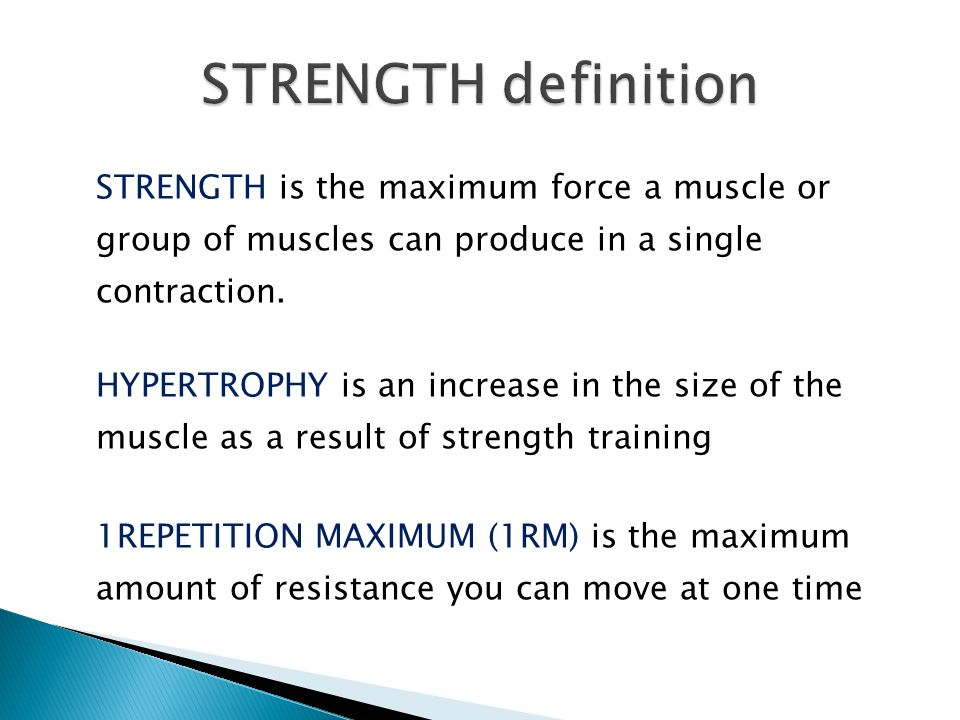 definition of strength Looking for online definition of strength training in the medical dictionary strength training explanation free what is strength training meaning of strength.