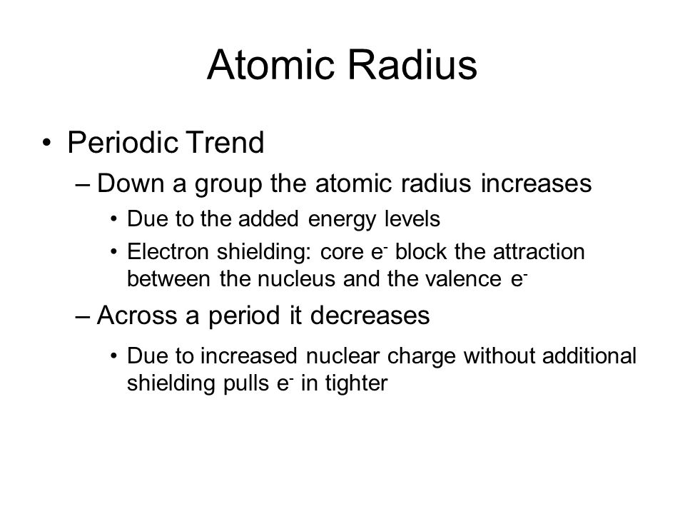 Periodic trends ppt video online download 5 atomic radius periodic trend down a group urtaz Choice Image