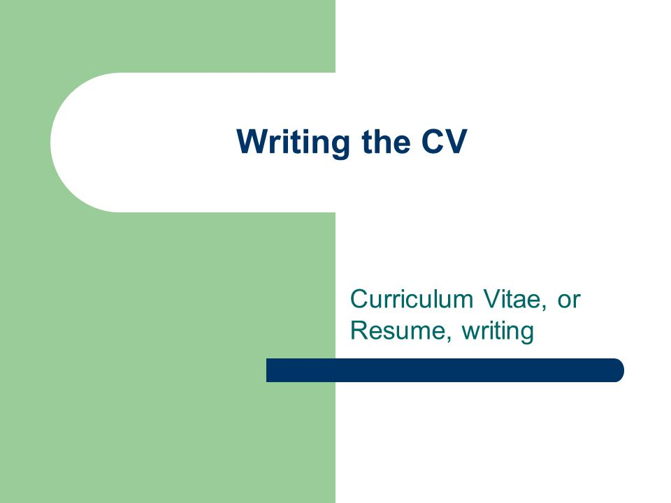 curriculum vitae or resume writing - How To Write A Cv Curriculum Vitae