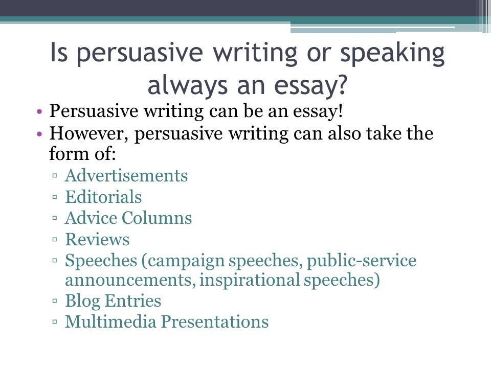 persuasive writing general info ppt video online  is persuasive writing or speaking always an essay