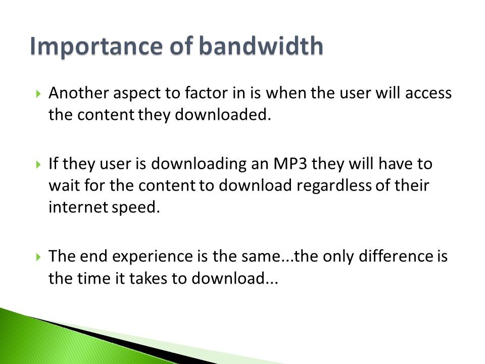 how to give a download more bandwidth