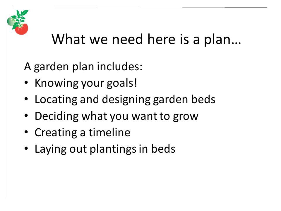 Planning vegetable gardens ppt video online download for Laying out a garden plan