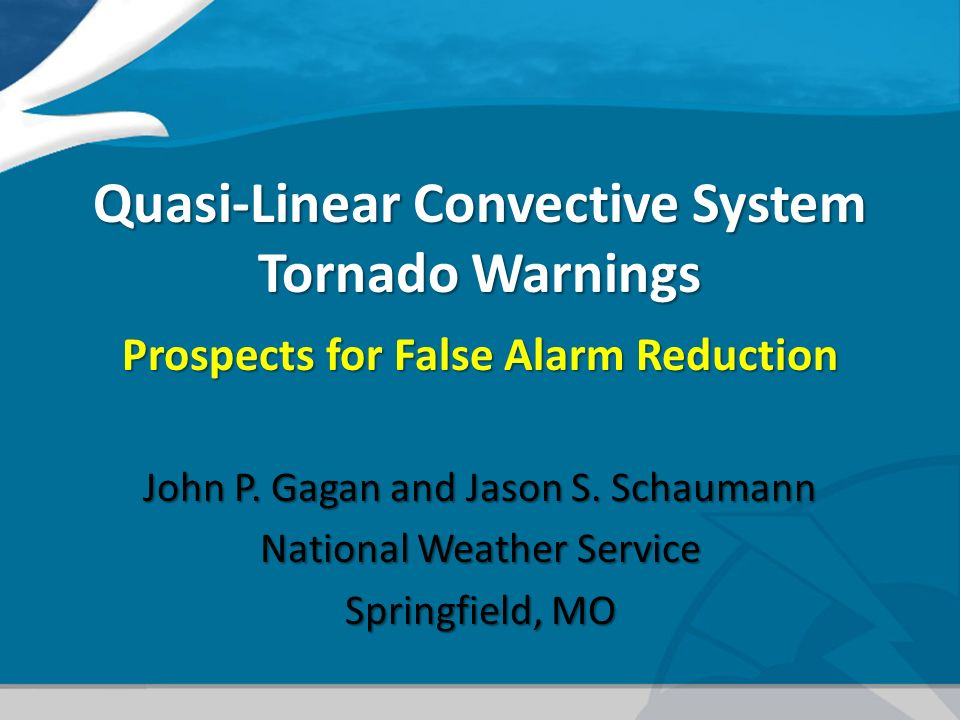 Quasi-Linear Convective System Tornado Warnings