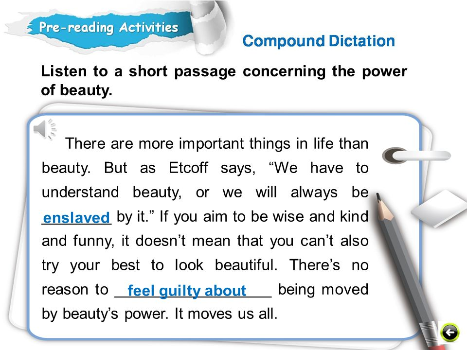 Listen to a short passage concerning the power of beauty.