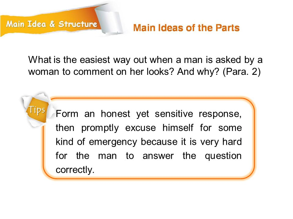 What is the easiest way out when a man is asked by a woman to comment on her looks And why (Para. 2)