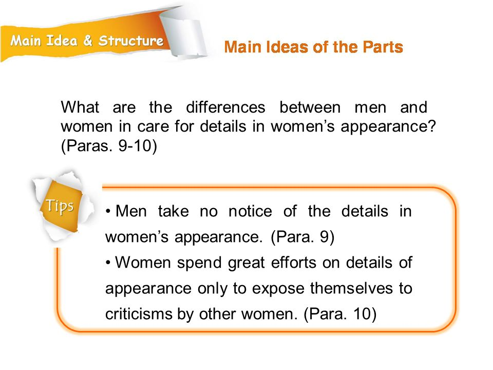 What are the differences between men and women in care for details in women's appearance (Paras. 9-10)