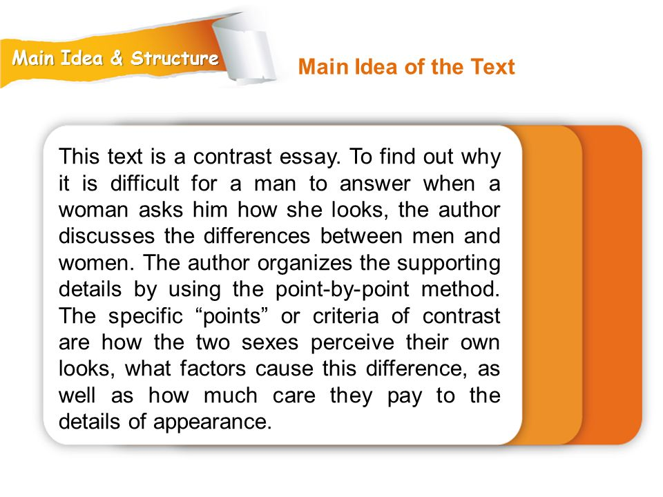 Main Idea & Structure Main Idea of the Text.