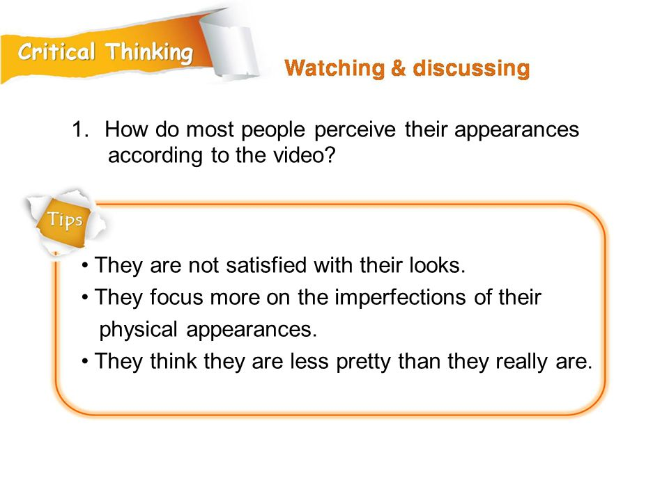 How do most people perceive their appearances