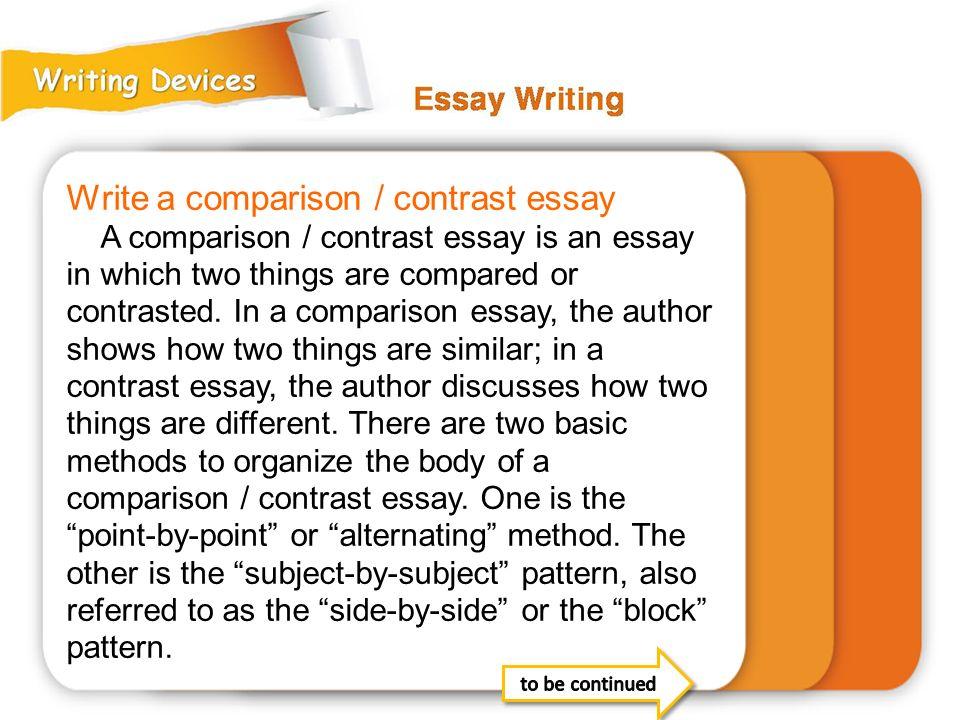 Write a comparison / contrast essay