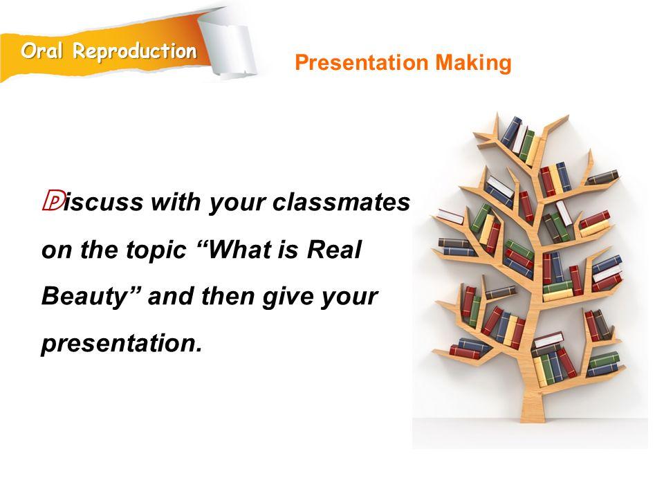 Oral Reproduction Presentation Making.