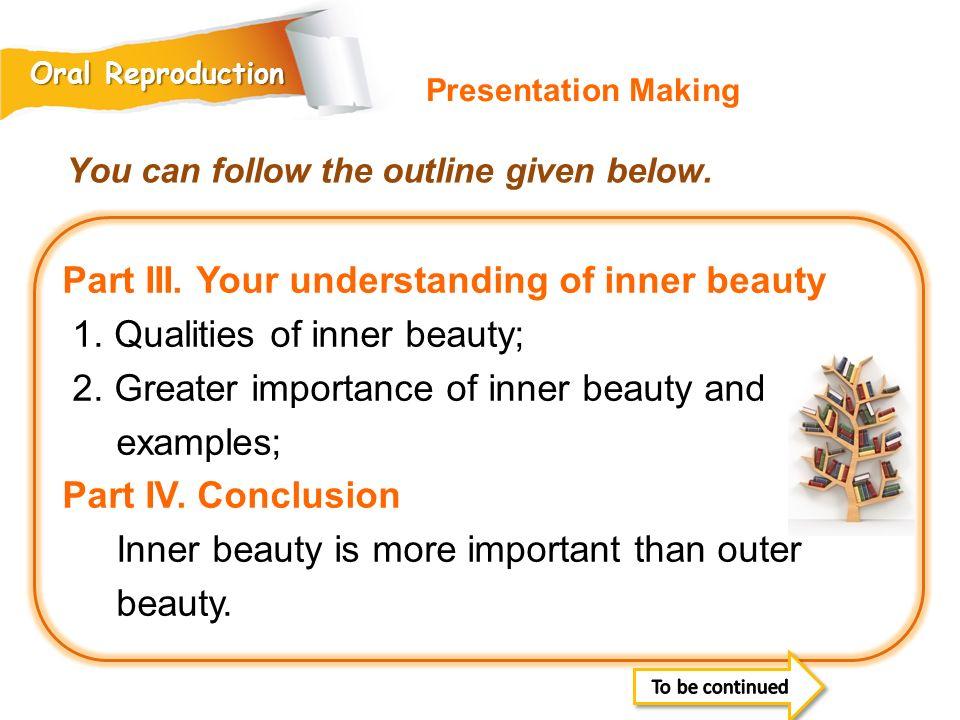 Part III. Your understanding of inner beauty