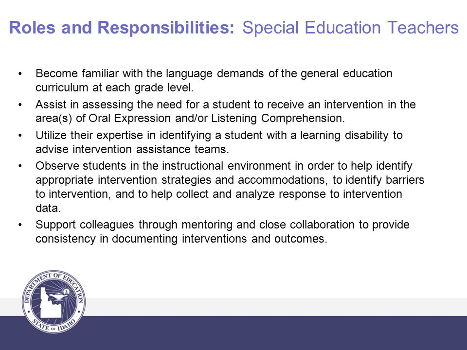 the roles and responsibilities of a special needs teacher Communication and collaboration between general and special education  teachers is vital to the success of special needs students use this resource to.