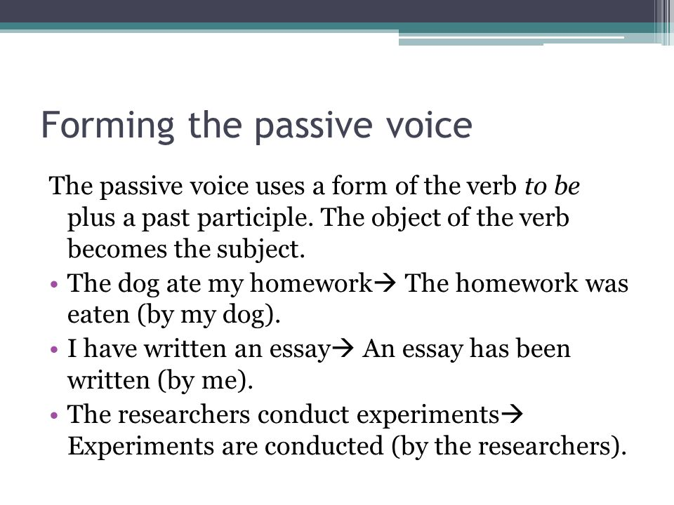 essay written in passive voice Passive voice often produces unclear, wordy sentences, whereas active voice produces generally clearer, more concise sentences to change a sentence from passive to active voice, determine.