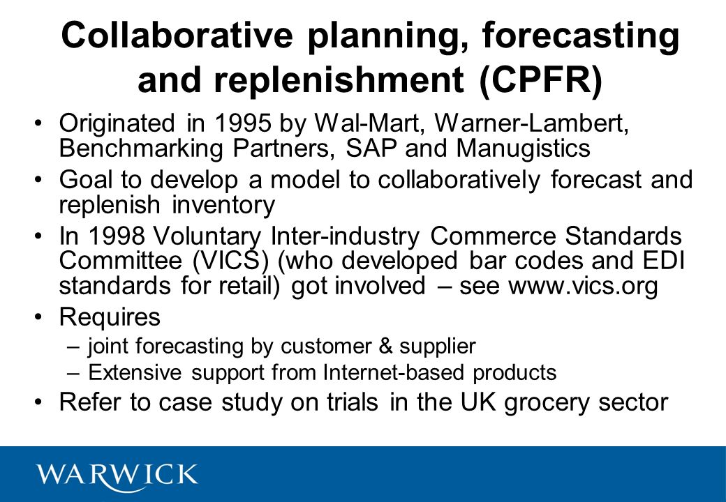 cpfar collaborative planning forecasting replenishment Collaborative planning, forecasting and replenishment (cpfr), a trademark of gs1 us, is a concept that aims to enhance supply chain integration by supporting and assisting joint practices cpfr seeks cooperative management of inventory through joint visibility and replenishment of products throughout the supply.