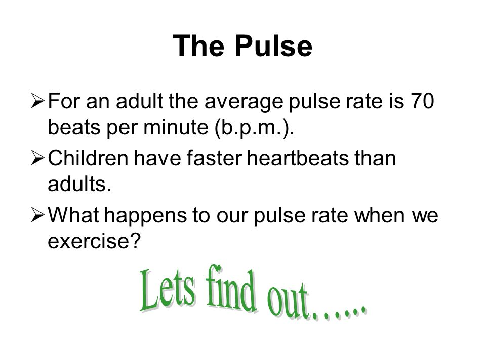 The Pulse Lets find out…...