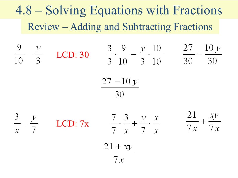 4.8 – Solving Equations with Fractions