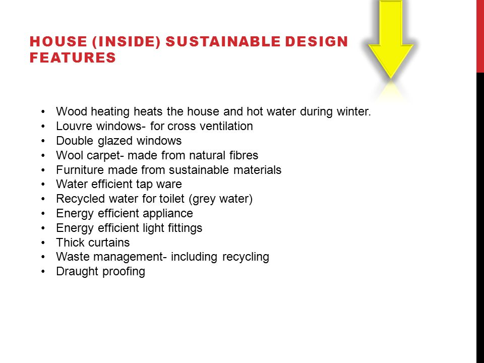 By harrison jasper 7 september ppt download for Energy efficient house features