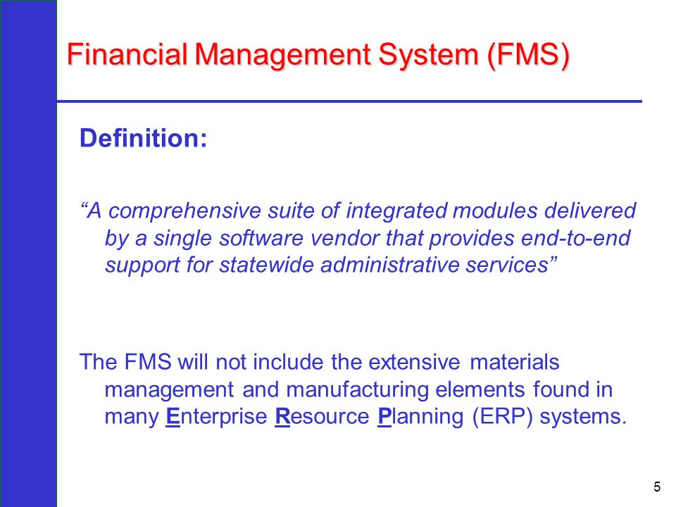 financial management system The world bank defines a financial management information system as the automation of financial operations automation is achieved through the use of financial accounting applications and database management systems.