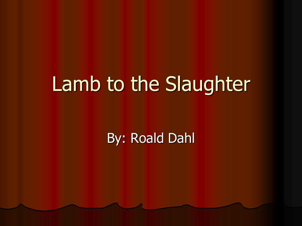 review lamb slaughter roald dahl