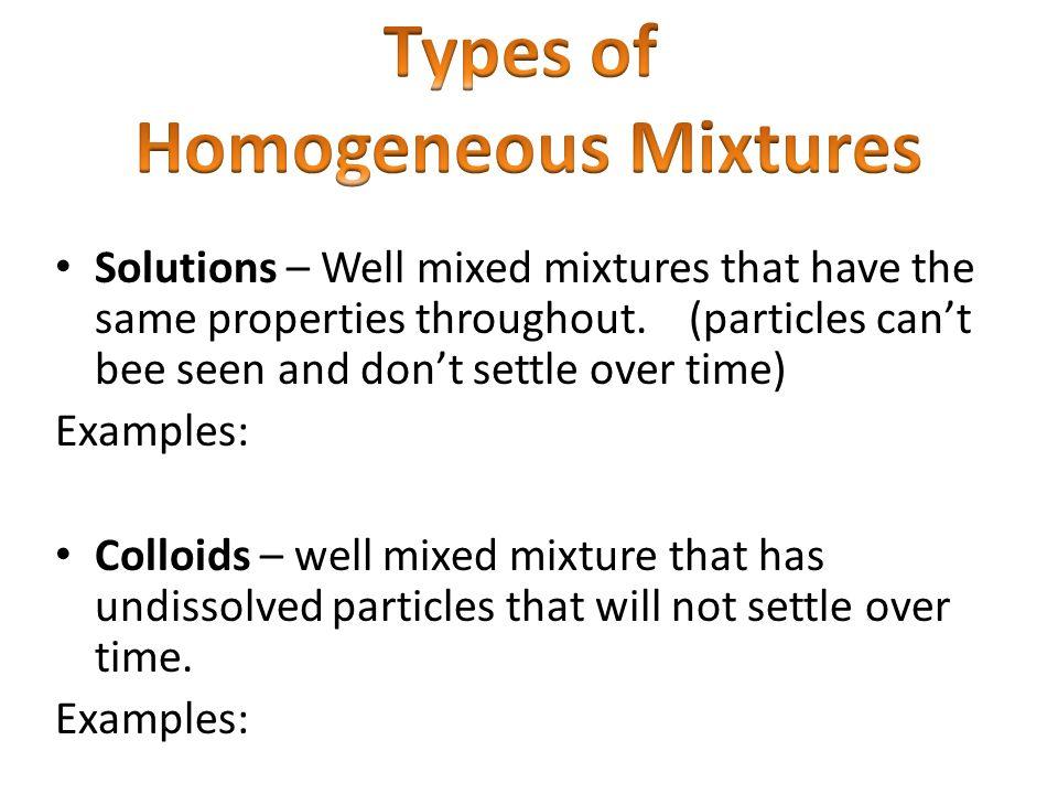Types of Homogeneous Mixtures