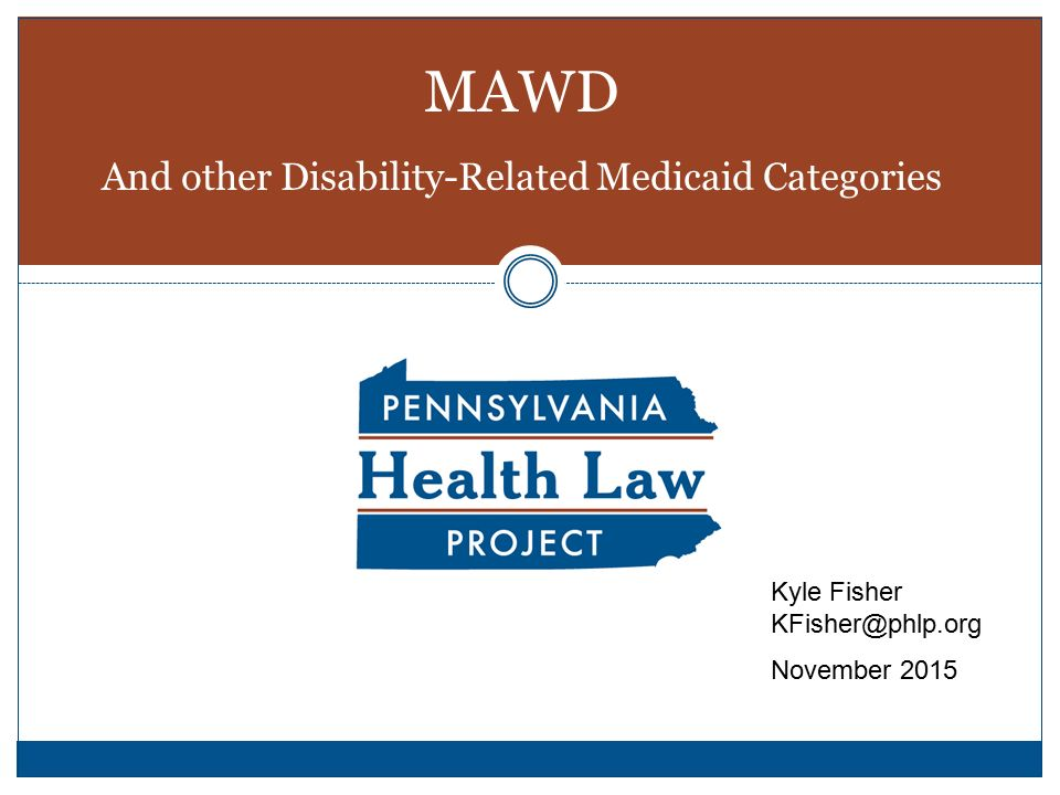 MAWD And other Disability-Related Medicaid Categories