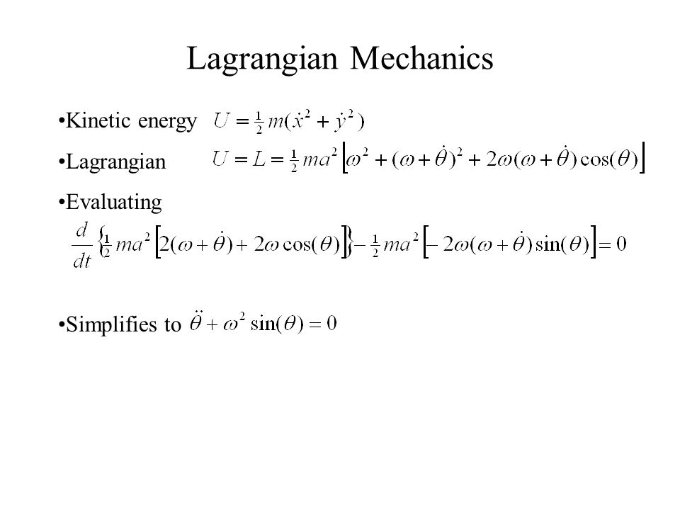 lagrangian mechanics Lagrangian mechanics our approach so far has emphasized the hamiltonian  point of view how- ever, there is an independent point of view,.