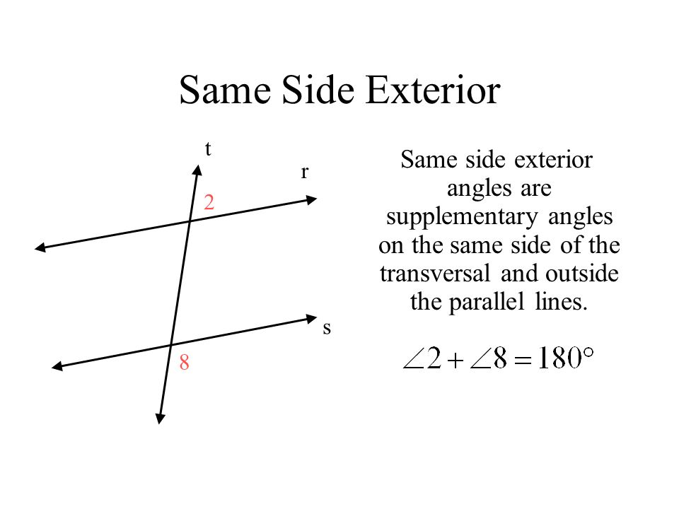 Transversal and parallel lines ppt video online download - Same side exterior angles are congruent ...