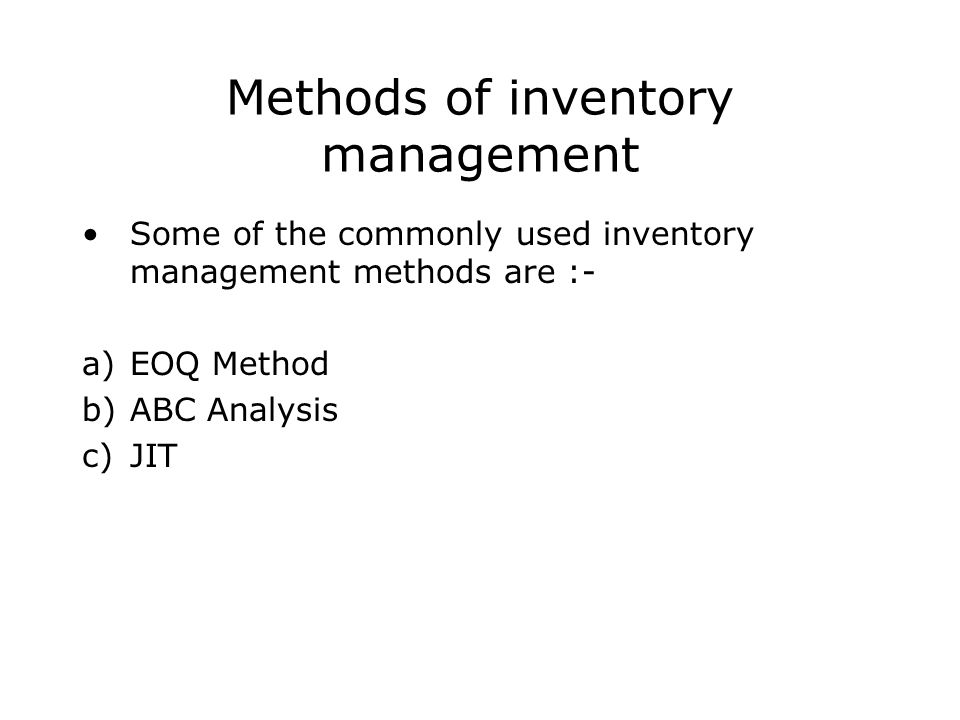 methods of successful inventory management Techniques of production management are employed in the production manager must also choose the machines and methods of successful inventory management.