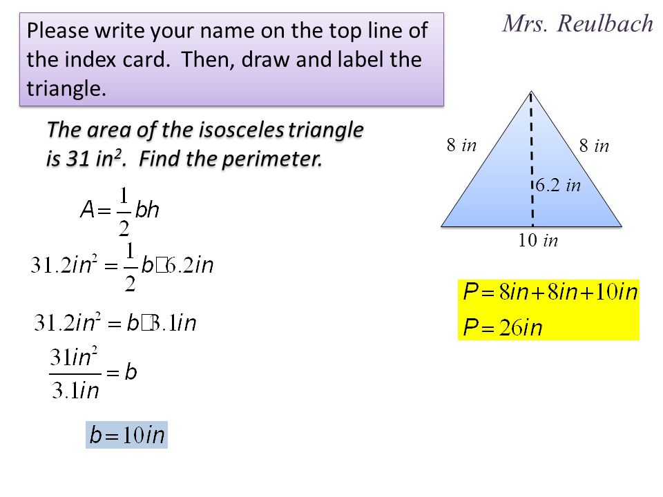 The area of the isosceles triangle is 31 in2 find the perimeter find the perimeter 2 mrs ccuart Images