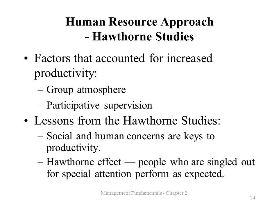 Human Resource Approach - Hawthorne Studies
