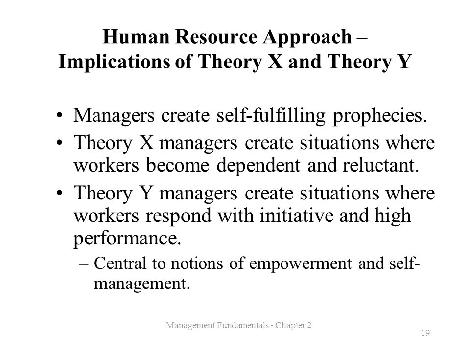 Human Resource Approach – Implications of Theory X and Theory Y