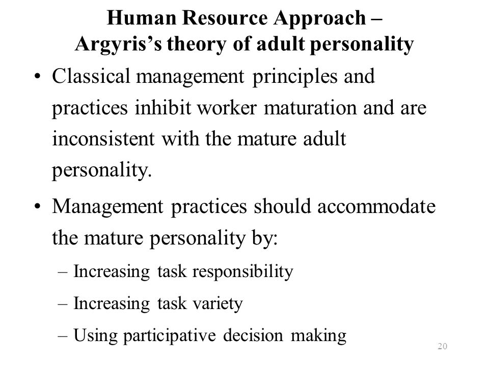 Human Resource Approach – Argyris's theory of adult personality