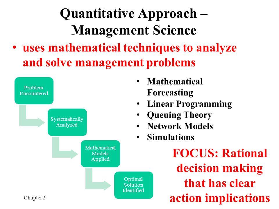 Quantitative Approach – Management Science