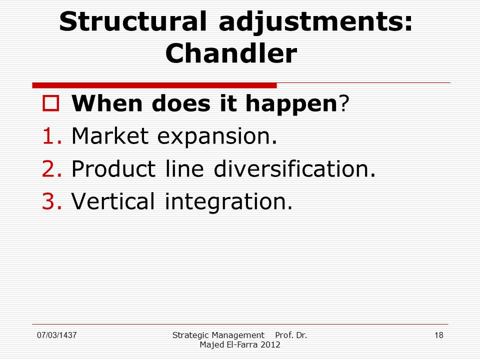 Structural adjustments: Chandler