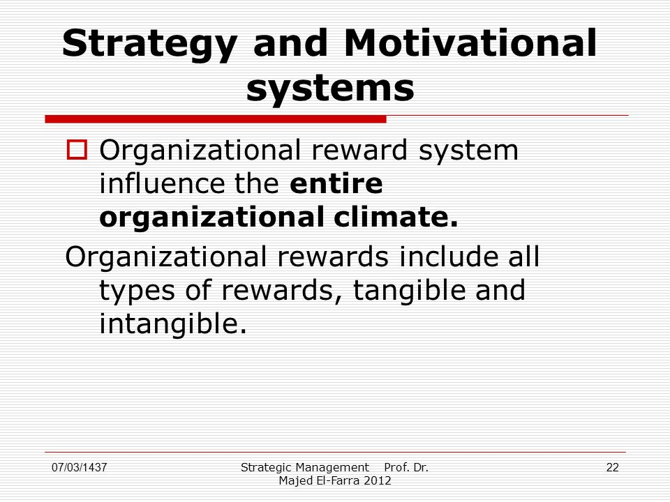 Strategy and Motivational systems