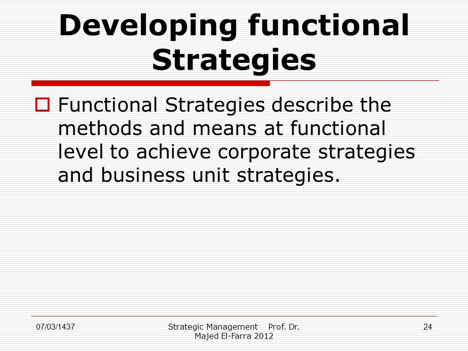Developing functional Strategies