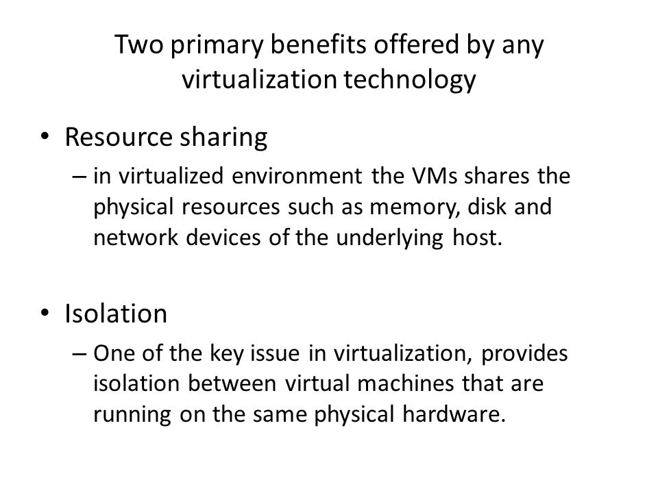 The Advantages and Disadvantages of Virtualization
