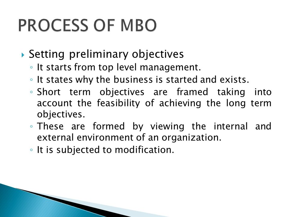 PROCESS OF MBO Setting preliminary objectives