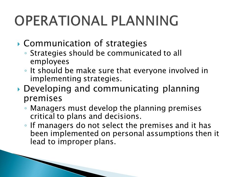 OPERATIONAL PLANNING Communication of strategies