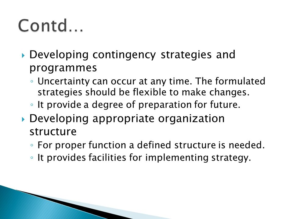 Contd… Developing contingency strategies and programmes