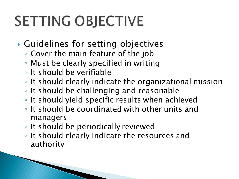 SETTING OBJECTIVE Guidelines for setting objectives